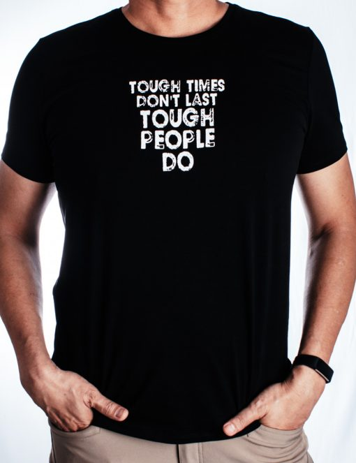 """Tough Times Don't Last"" Black Crew Neck Slim Fit T-shirt - TS4A1.3"