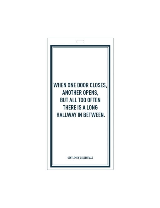 Quote 12.1 - When one door...hallway in between.