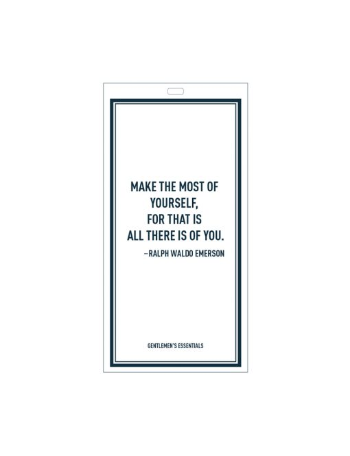 Quote 14.1 - Make the most...there is of you