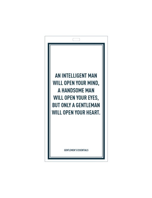 Quote 16.1 - An intelligent man...will open your heart.